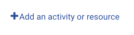 Add an activity or resource button