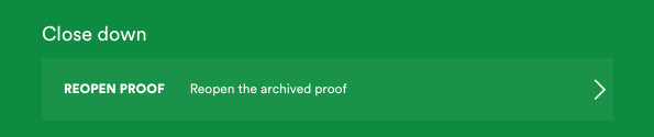 Reopen proof option in the manage pane