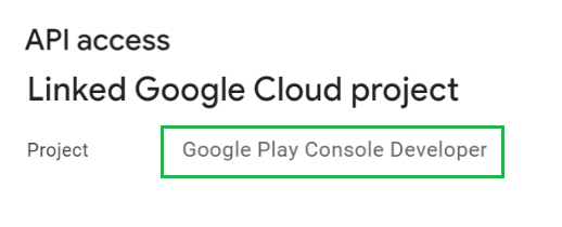Google Cloud Project linked on Google Play Console