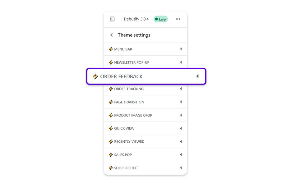 Go to settings Theme settings and select Order feedback.