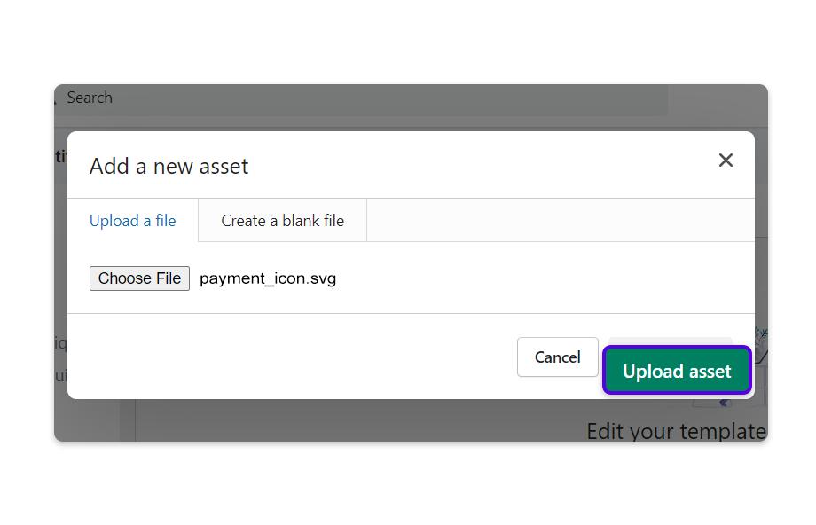 Tap Upload asset.