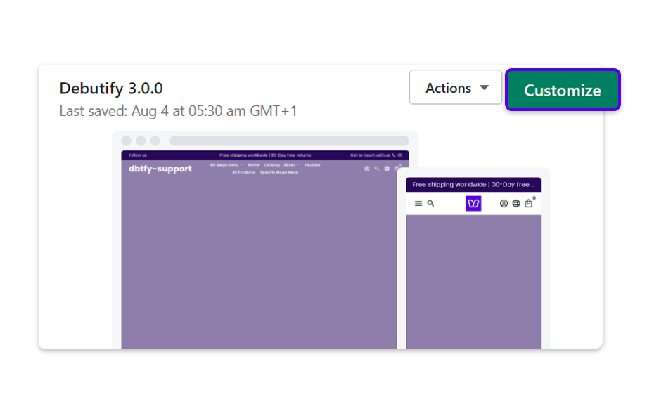 Select your Debutify 3.0 theme and click on Customize.