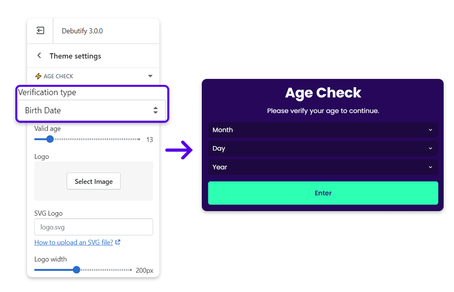 Under the Verification type section, select Birth Date if you want your user to enter their birth details on the age check pop-up form.