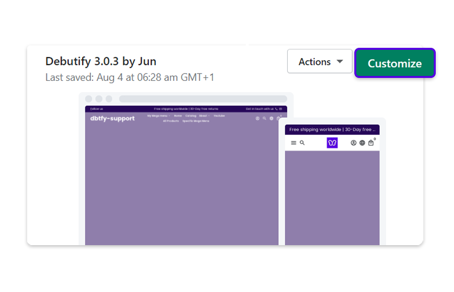 Select your Debutify 3.0.3 Shopify theme, and click on Customize.