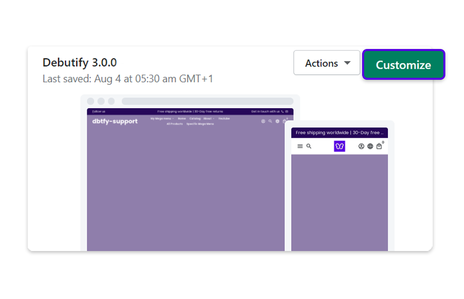 Select your Debutify 3.0 theme, and click on Customize.