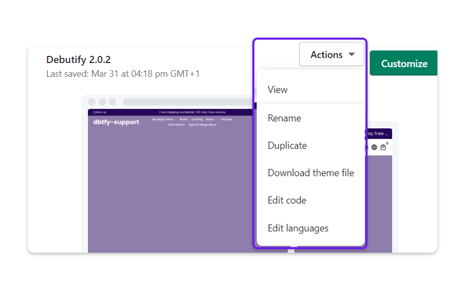 Select your Debutify Shopify theme and click on Actions.