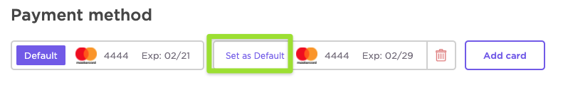 Screenshot of the billing settings page, highlighting the option to set a different card as default