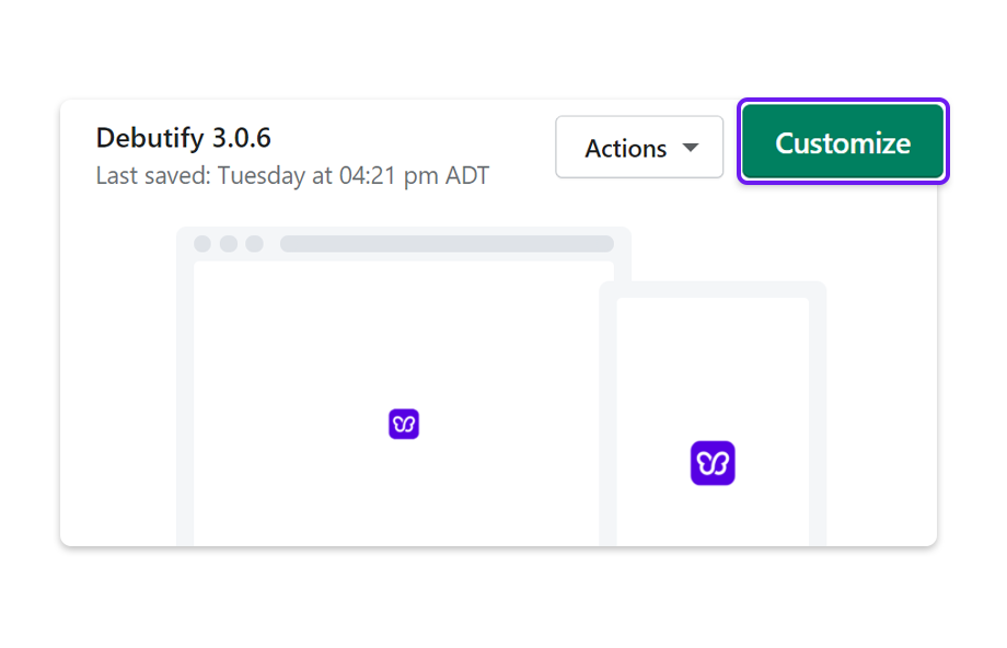 Select your Debutify theme and click on Customize.