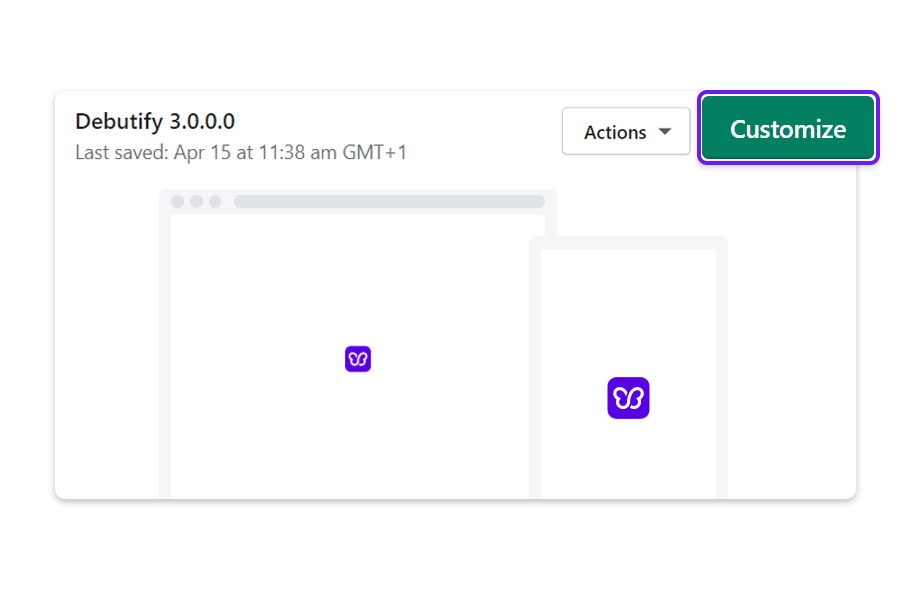 Select your Debutify 3.0 Shopify theme, and click on Customize.