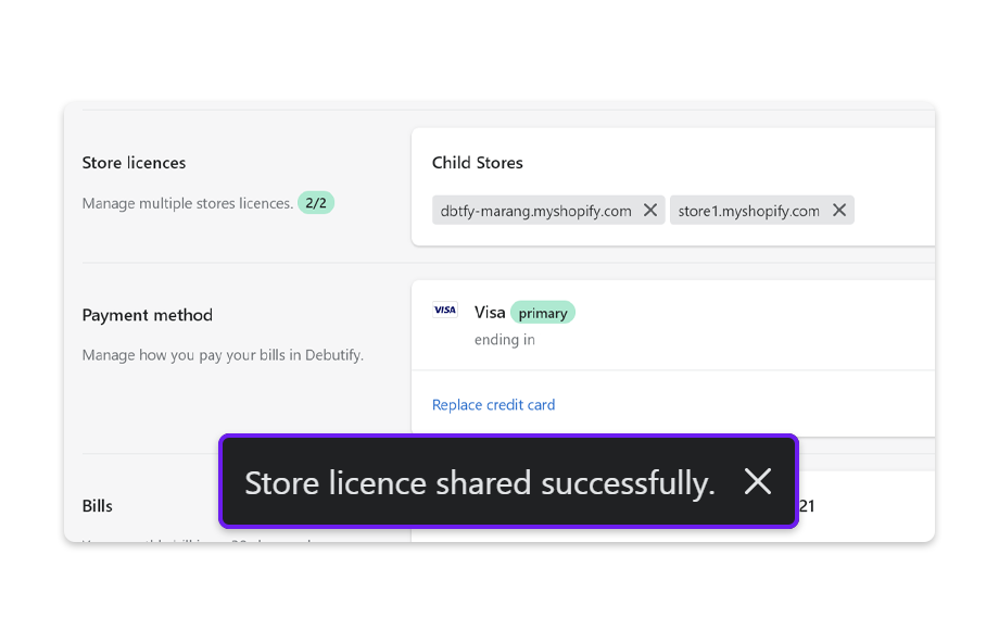 'Store license shared successfully' message will appear on the Billing page, when your Shopify store has been successfully added to your Enterprise plan.