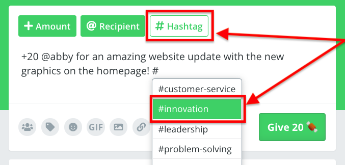 The Hashtag icon is selected to select or type in a hashtag which connects to the company values relevant to the reason the person is being recognized.