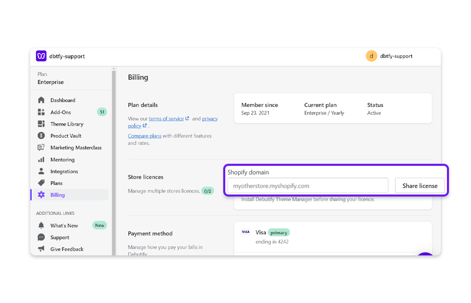 On the Billing page, go to Store licenses. Enter a 'Shopify domain' and click on Share license.
