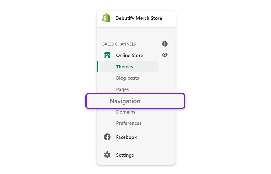In Shopify admin, under Sales Channels, click on Navigation.