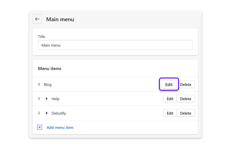 Click on Edit to make changes to a menu item or click on Delete to remove it from the menu.