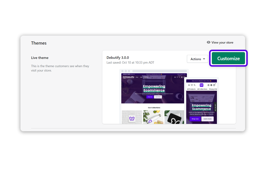 Select a Debutify Shopify theme and click on Customize.