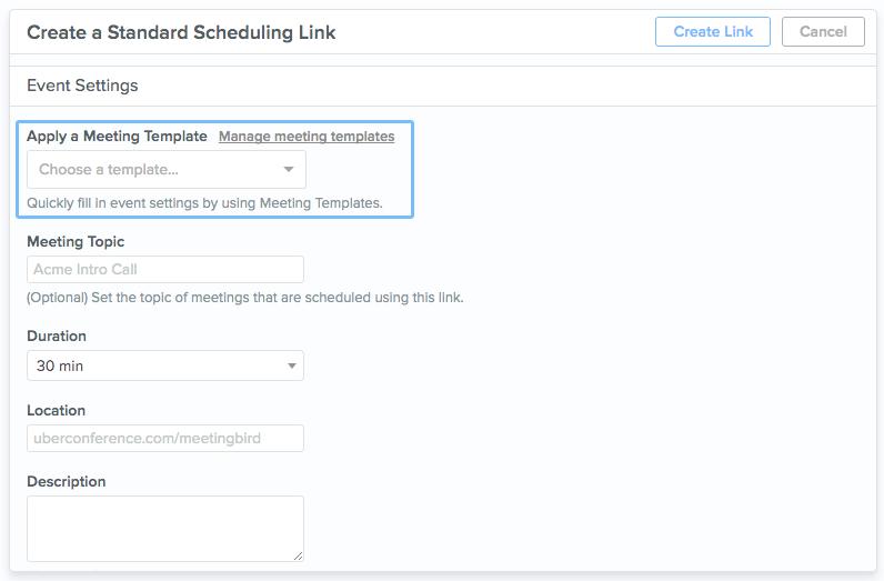 Schedule Faster with Meeting Templates | Meetingbird Help Center