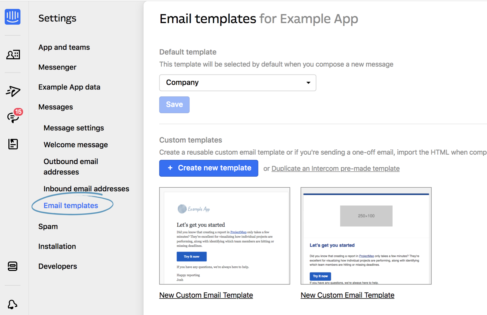 4 email templates to choose from | Intercom Help Center | Help ...