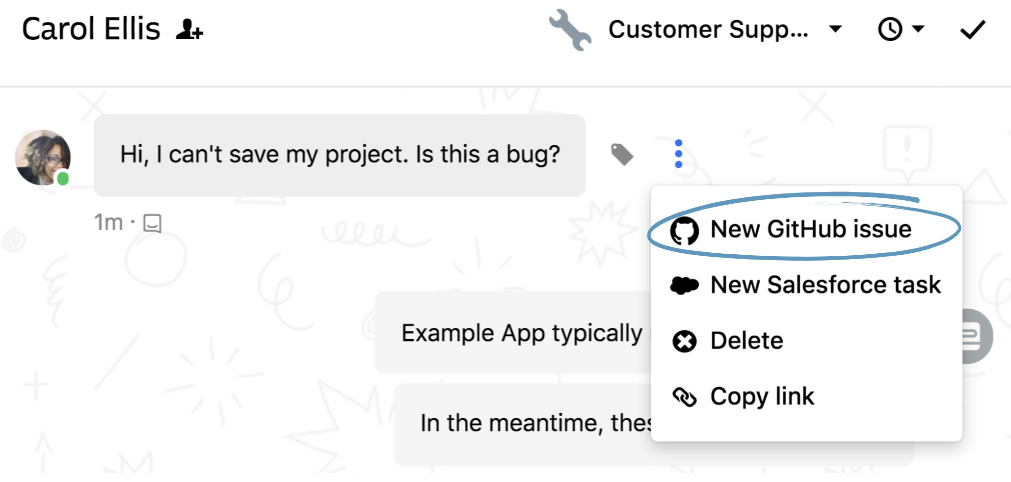 Github app intercom help center help support for intercom just hover over a message youd like to create as a github issue and click on the icon beside the conversation maxwellsz