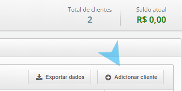 Parte da tela do menu clientes no sistema Asaas. Na parte superior da imagem o texto em azul: total de clientes 2. Ao lado o texto em verde: Saldo atual R$0,00, e na parte inferior da foto dois botões, no primeiro o texto: Exportar dados. No segundo: Adicionar cliente. Uma seta azul apontando para este segundo botão.