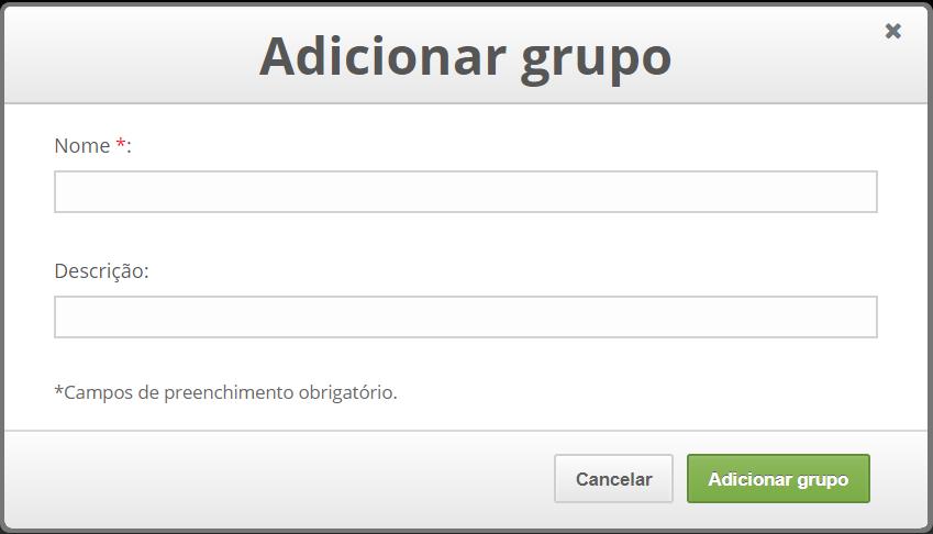 Tela com título: Adicionar grupo, e abaixo um formulário com os campos: Nome e descrição. Mais abaixo os botões: cancelar e adicionar grupo.