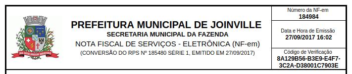 Cabeçalho de uma Nota fiscal: No canto lateral esquerdo a logo da prefeitura de Joinville. Ao lado: Prefeitura Municipal de Joinville, Secretaria Municipal da fazenda, Nota fiscal de serviços - Eletrônica (NF-em) (Conversão do RPS nº 185480 Série 1, emitido em 27/09/2017). E no canto lateral direito: Número da NF-em 184984. Data e hora de emissão: 27/09/2019 16:02. Código de Verificação: 8A129B56-B3E9-E4F7-3C2A-D38001C7903E
