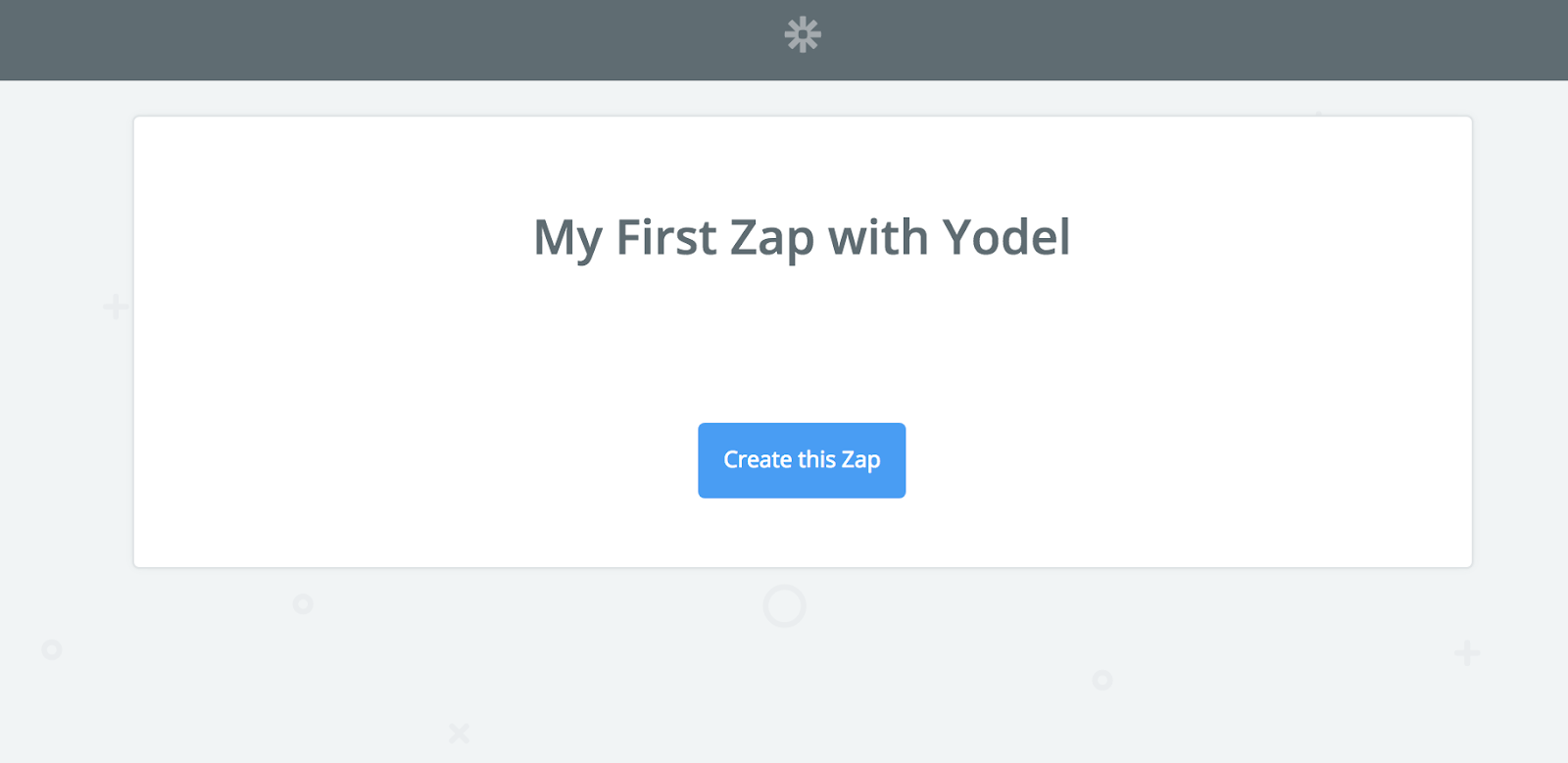 My First Zap with Yodel