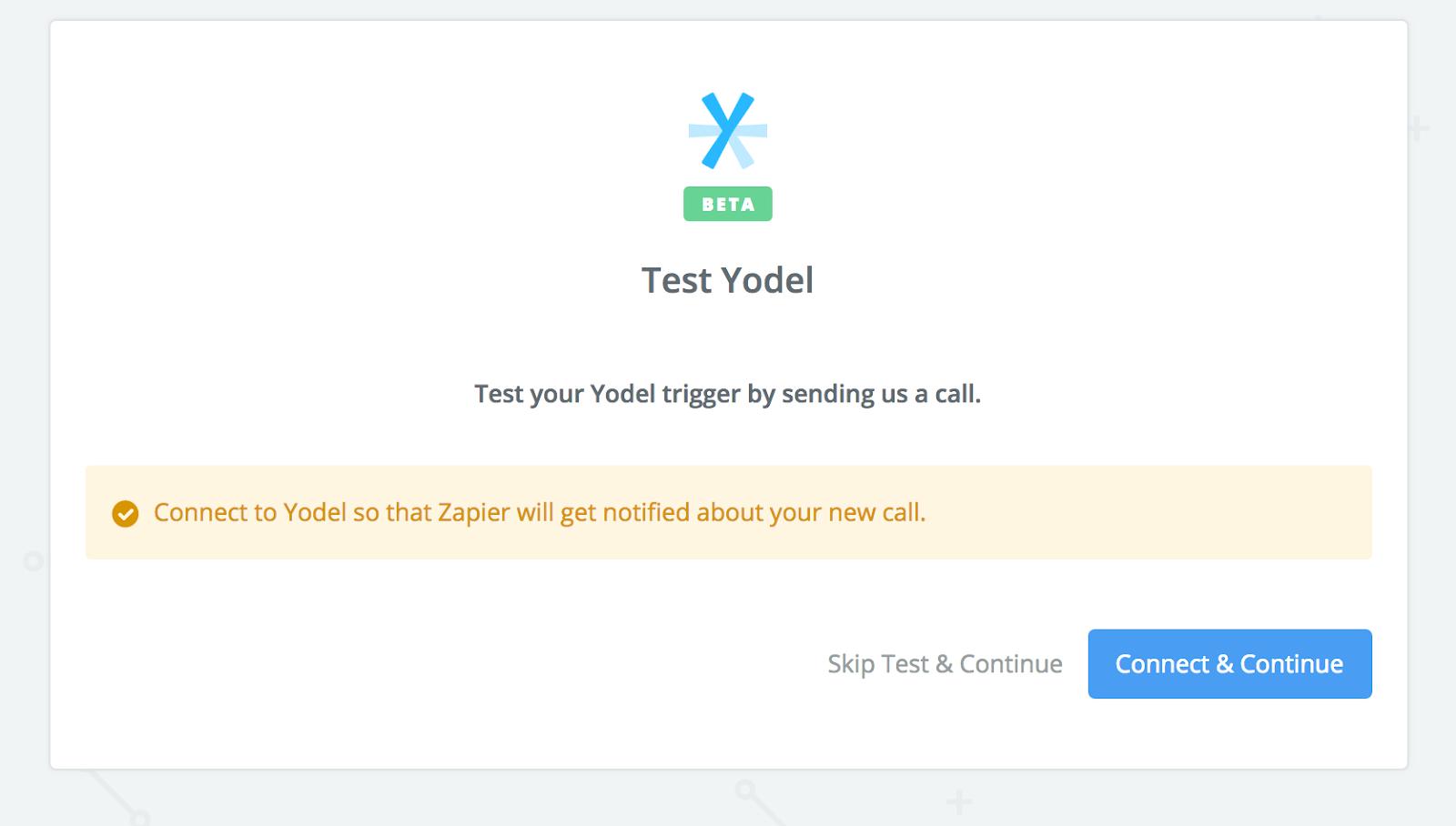 Test Yodel — Zapier Integration