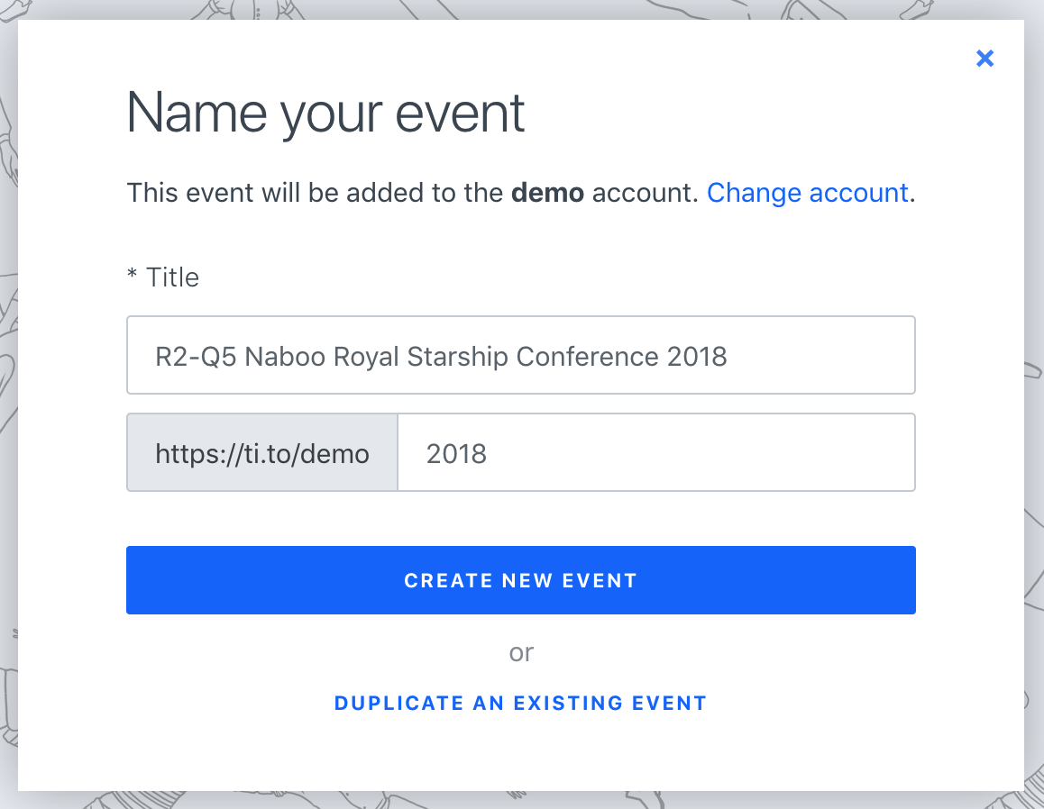 A screenshot of the Name your event screen in Tito. Underneath a blue