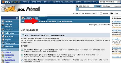 Print da tela do email do UOL. Menu lateral vertical, e ao lado as informações: Antispam Uol, abaixo tem três links, o segundo está destacado por uma flecha vermelha apontando para ele, onde diz: Autorizar domínios. Baixo algumas informações em texto.