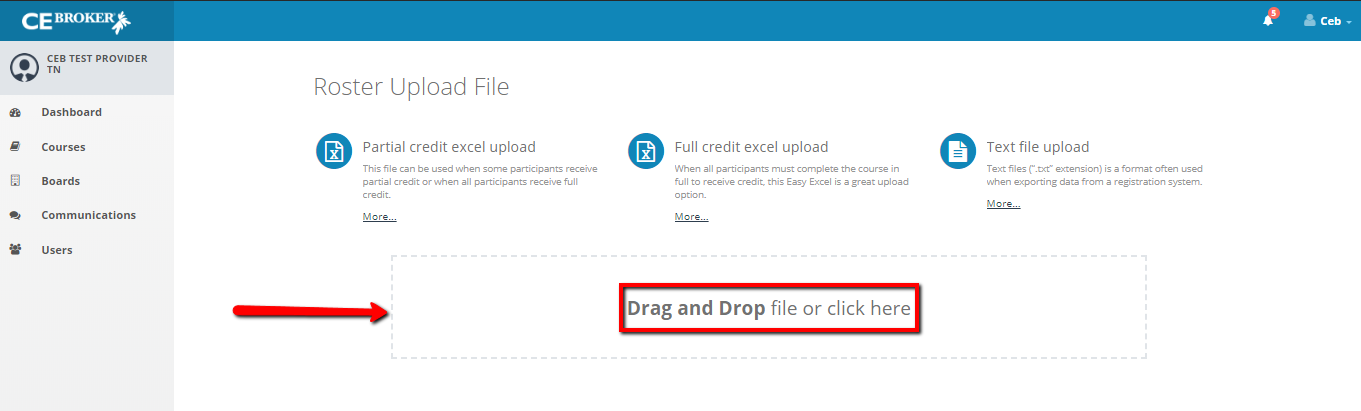Screenshot of the Roster Upload page. An arrow points to a box that says Drag and Drop File or Click Here.