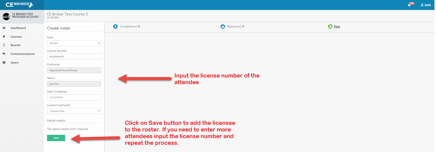 Screenshot of the Create Roster section with arrows pointing to the License Number section and the Save button.