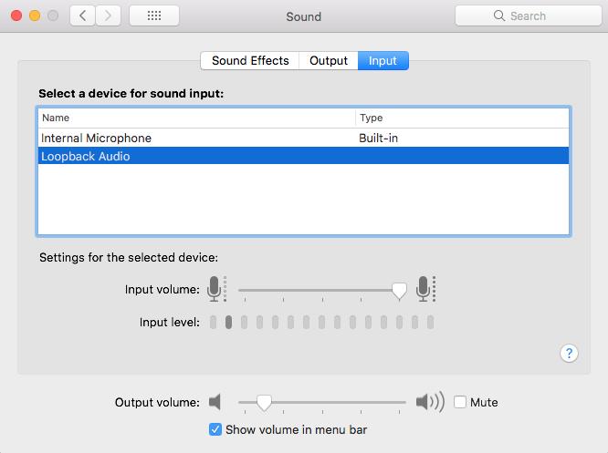 Choosing Loopback as input audio source in macOS.