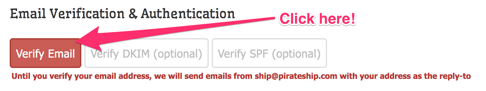 Screenshot showing the Tracking Email Settings with an arrow pointing at a red button reading 'Verify Email.' There's an annotation which reads 'Click here.'