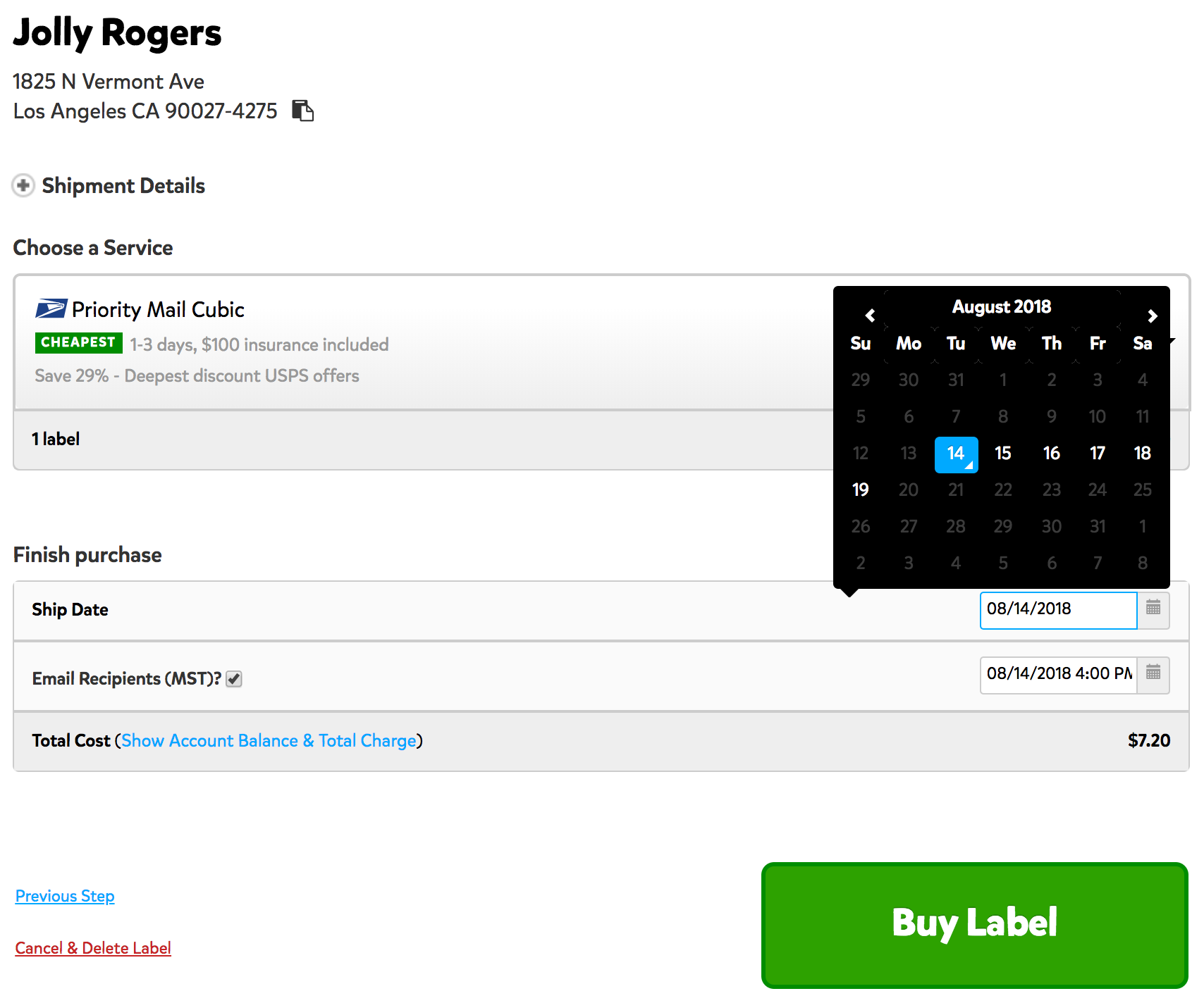 A screenshot showing the shipment details before a label is purchased. Towards the bottom of the page above the 'Buy Label' button, there's a line for Ship Date, and to the right of that there's a box where you can select the Ship Date up to 7 days in the future.