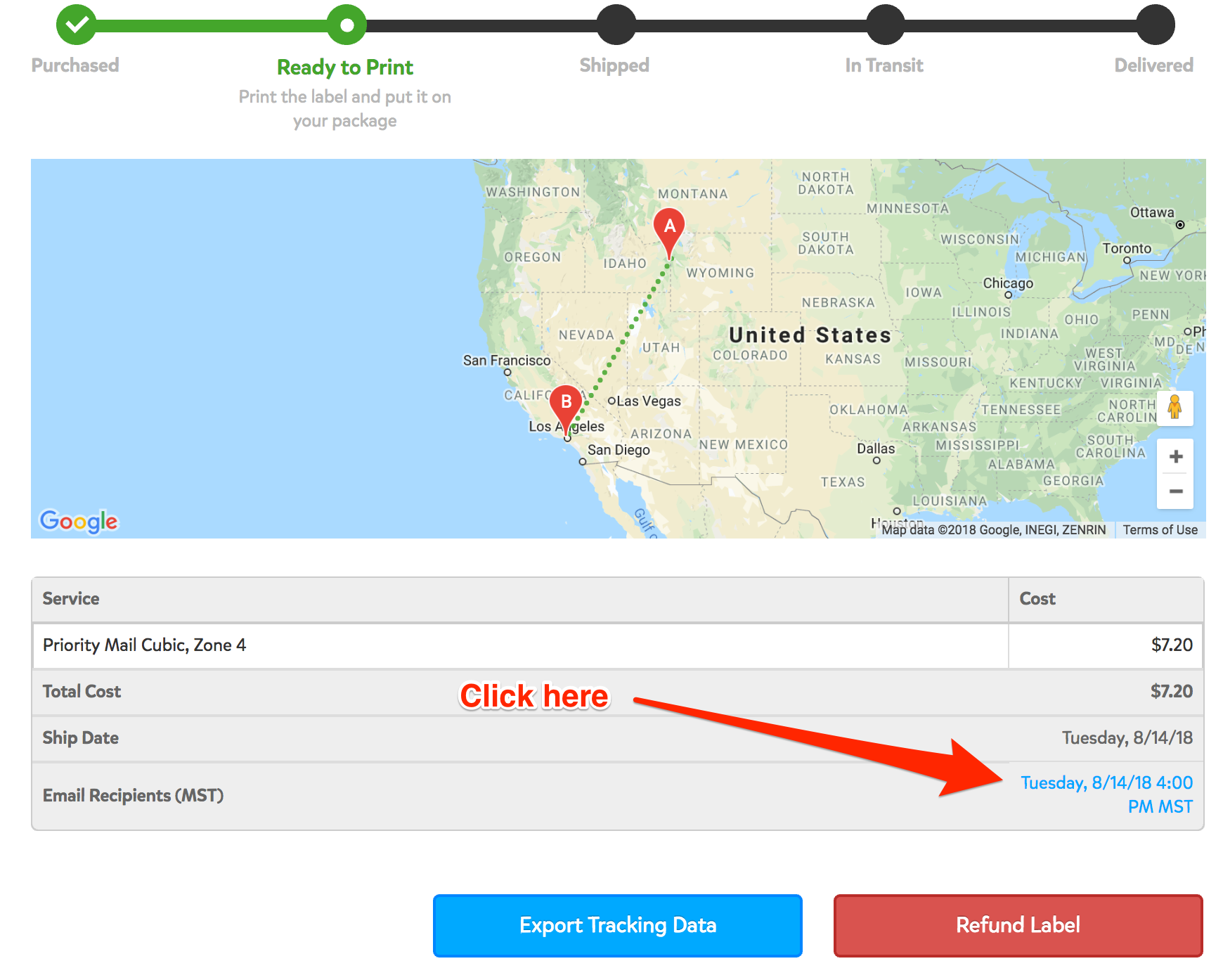A screenshot showing the bottom of the Shipment Details page. Towards the bottom right corner above the red 'Refund Label' button, there's a time stamp that shows when your recipient will be emailed the tracking email. If you click this time stamp, you can change the time that they will receive the email.