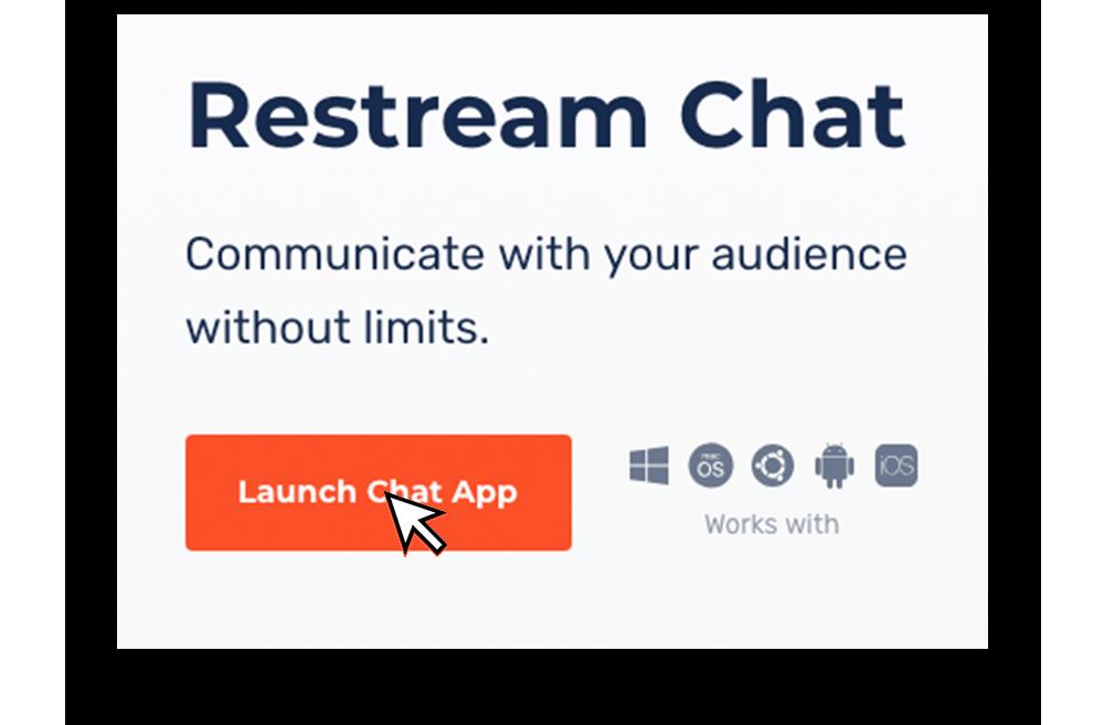 Launch Restream Chat app